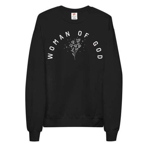 Woman Of God Sweatshirt
