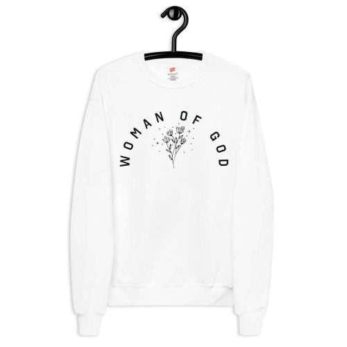 Woman Of God White Sweatshirt