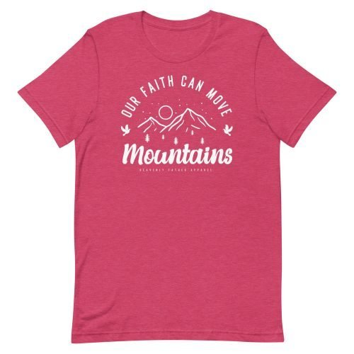 Our Faith Can Move Mountain Tee