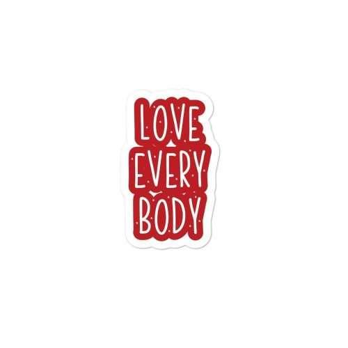 Love Everybody Sticker