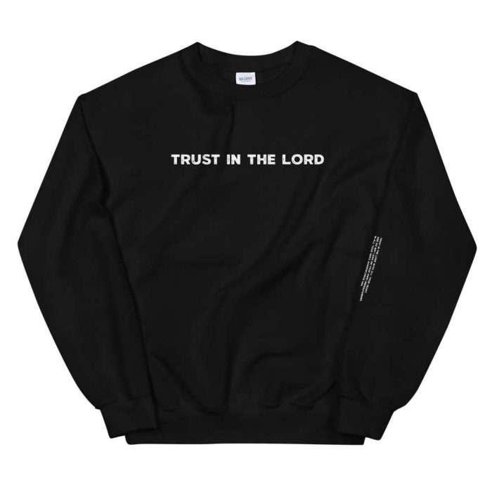 Trust in the Lord sweatshirt Black