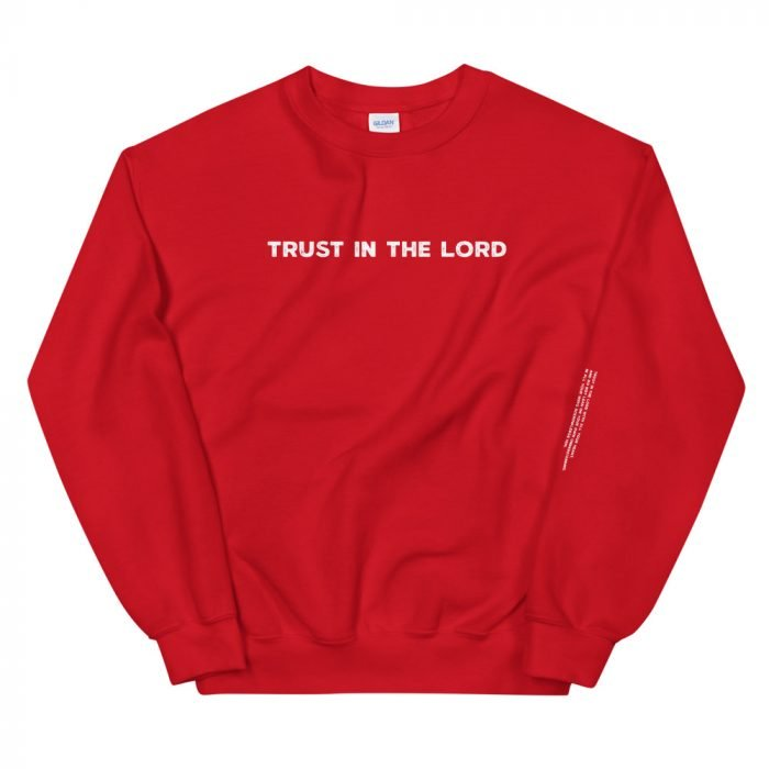 Trust in the Lord sweatshirt red