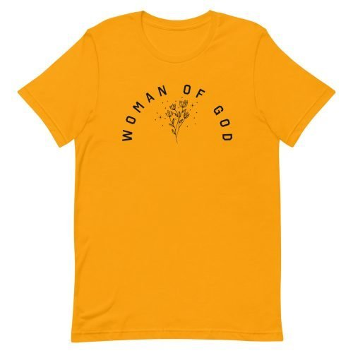 Woman Of God Gold Tee